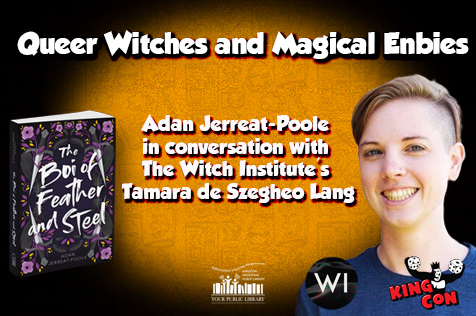 an image of Adan Jerreat-Poole pictured with their book on an orange background, white text reads Queer Witch and Magical Enbies and Adan Jerreat-Poole in converstaiond with the Witch Institute's Tamara de Szegheo Lang